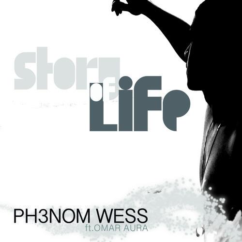 "Phenom Wess ""Story of Life"" Ft. Omar Aura"